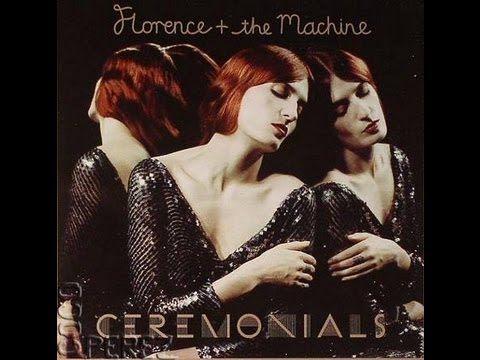 Florence + The Machine - Ceremonials (Deluxe Edition) [Full Album]