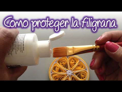 Como proteger tus trabajos de filigrana , How to protect your quilling w...
