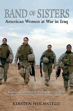 Band of Sisters...fantastic book about women in the military