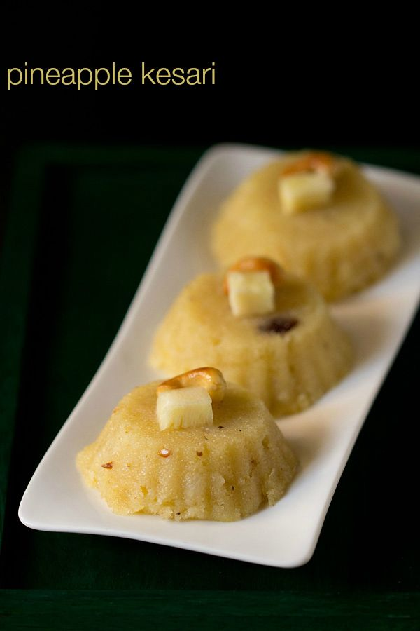 pineapple kesari recipe - melt in the mouth south indian sweet made with cream of wheat, ghee, sugar & pineapple cubes.