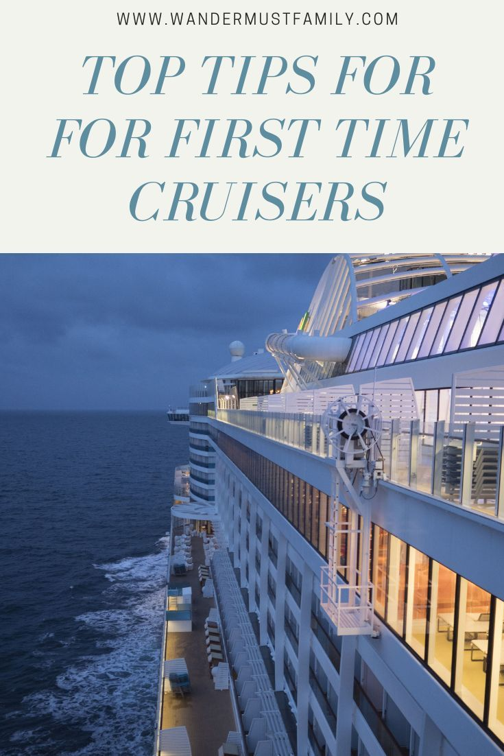 First Time Cruise Tips from experienced cruisers   Cruising with