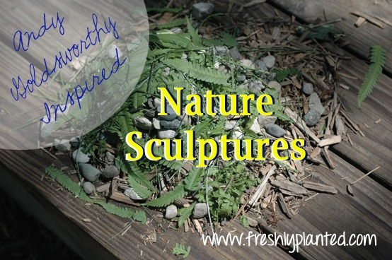 Andy Goldsworthy Nature Sculptures || A fun way for kids to make art, without leaving the backyard!