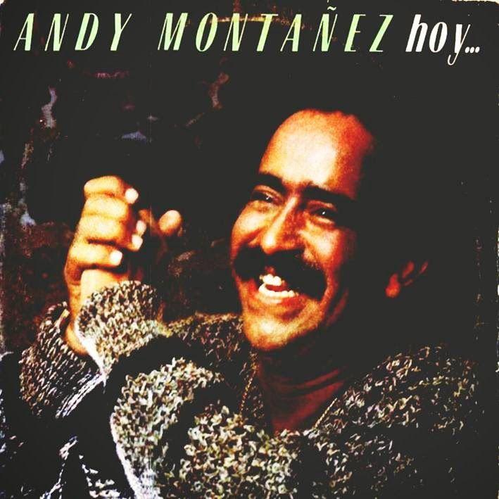 Hoy...y ayer - Andy Montañez (1982) Tracklist:  1. Medley del ayer (Nro 1):                                           - Julia                                           - Vagabundo                                           - Milonga Sentimental 2. El fuego quemo 3. No lloro mas 4. Se acabo el evento 5. Ella 6. Boca mentirosa 7. Mañana no 8. Hay que bregar
