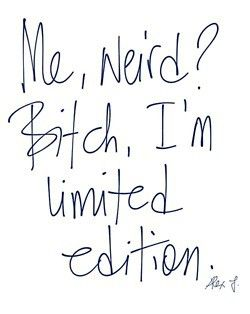 : Inspiration, Limited Editing, Quotes, In Limited, So True, Funny Stuff, Damn Straight, Weird, True Stories