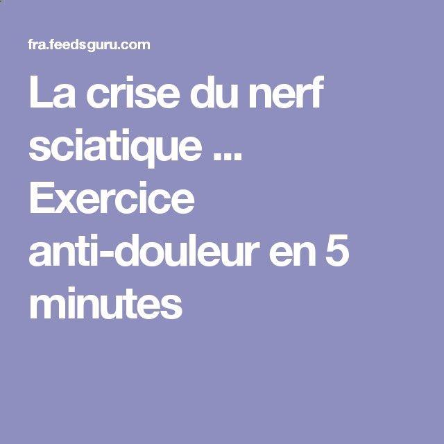 La crise du nerf sciatique ... Exercice anti-douleur en 5 minutes