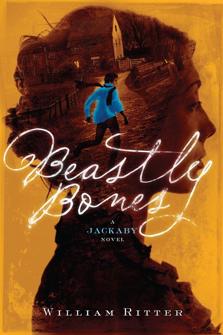 Beastly Bones (jackaby #2)  William Ritter