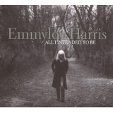 All I Intended to Be (Audio CD)By Emmylou Harris