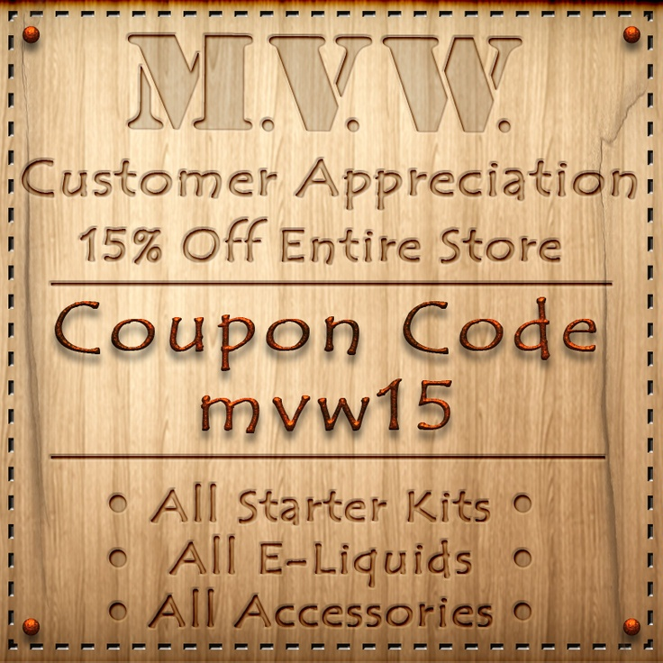 Use this coupon code to get 15% off all items in the store. www.myvapeworks.com