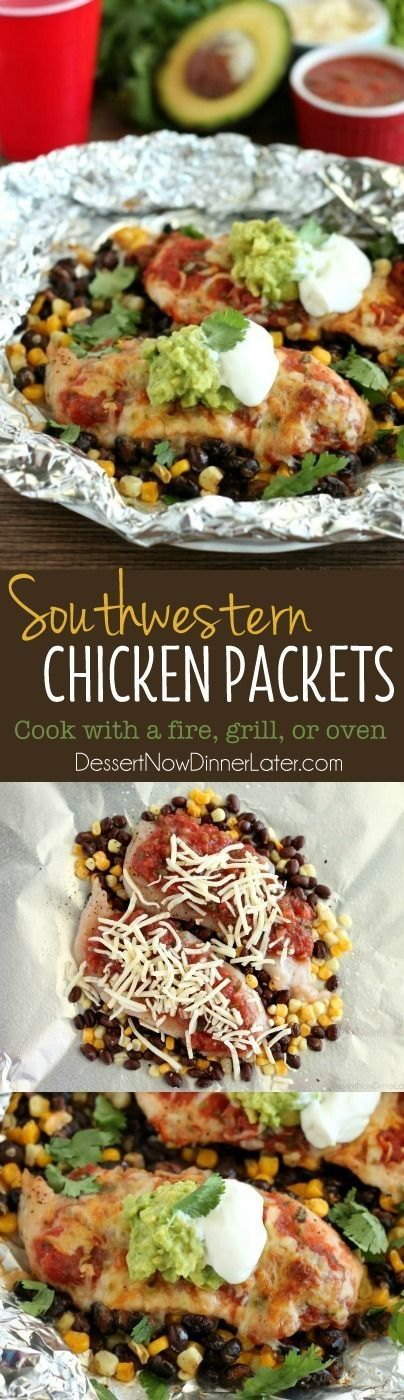 "Southwestern Chicken Packets Tin Foil Supper Recipe | Dessert Now Dinner Later ""These Southwestern Chicken Packets are an easy and delicious no-fuss dinner recipe you can cook with a fire (while camping), on a grill, or in an oven."""