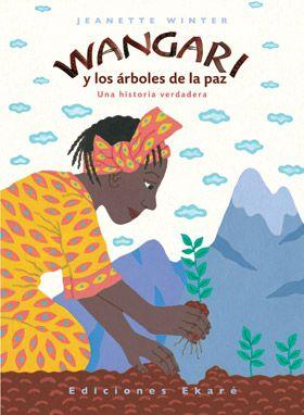 Wangari y los árboles de la paz en el Aula de Elena. Libro y actividades digitales.