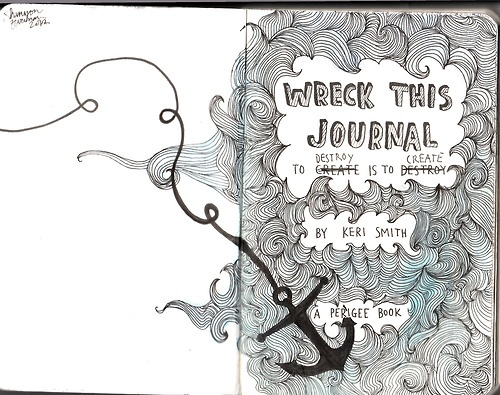 Wreck This Journal creativity! :) (not mine)