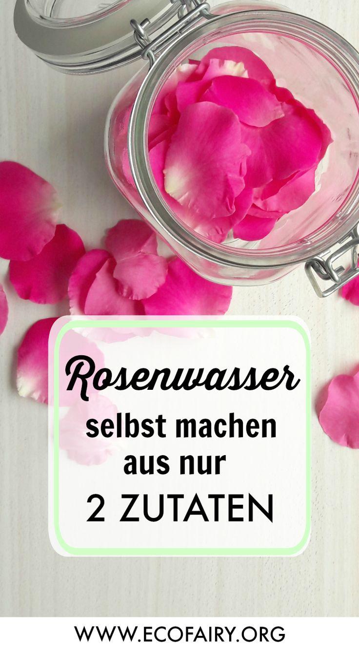 Rosenwasser selber machen aus nur 2 Zutaten Pinterest – DIY Naturkosmetik auf Ec …   – Kräuterhex