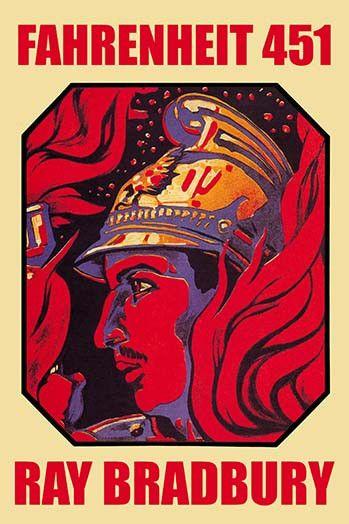 An analysis of fahrenheit 451 a novel by ray bradbury