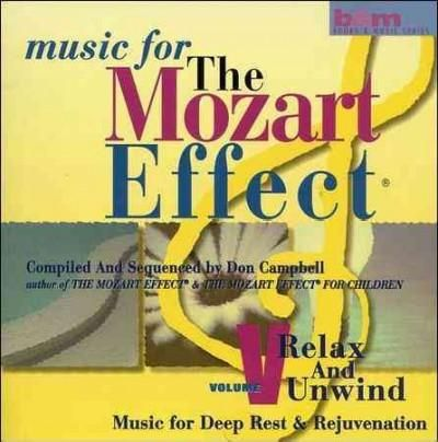 Don Campbell - Mozart Effect 5: Relax and Unwind