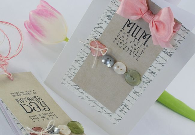 'Mums Are Like Buttons' Sentiments & perfect papers. With a tutorial : )