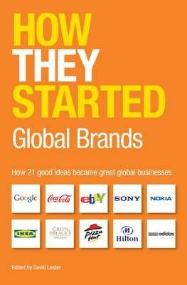 How 21 global businesses started such as Google, Coca-Cola, ebay, Adidas, etc.  Shelf Number 338.04