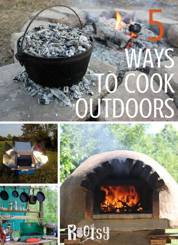 Be prepared for any emergency when you set up systems to cook outdoors. Here are five easy ways - solar ovens, rocket stoves, bread ovens, grills, and Dutch ovens - to prepare nutritious meals for your family, even in a power outage.   Rootsy