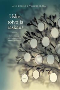 http://www.adlibris.com/fi/product.aspx?isbn=9523000772   Nimeke: Usko, toivo ja raskaus - Tekijä: Aila Ruoho, Vuokko Ilola - ISBN: 9523000772 - Hinta: 21,90 €