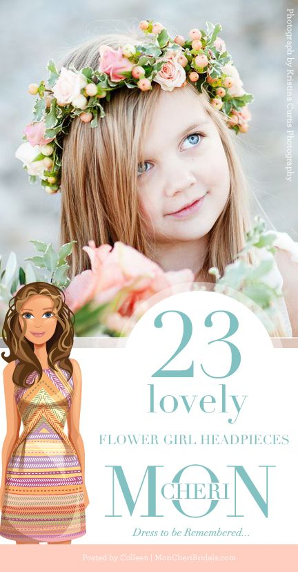 23 LOVELY FLOWER GIRL HEADPIECES We thought we'd start the week off with some gorgeous flower girl headpieces.