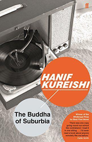Hanif Kureishi - The Buddha of Suburbia