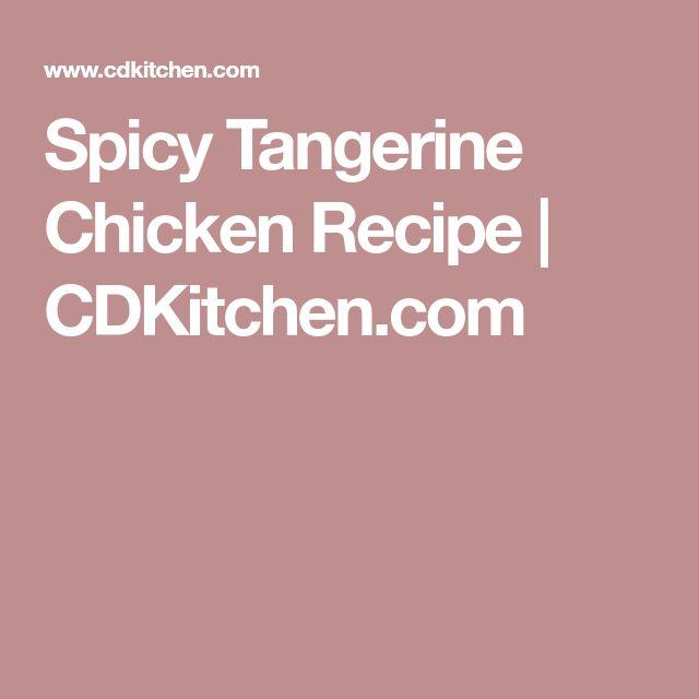 Spicy Tangerine Chicken Recipe | CDKitchen.com