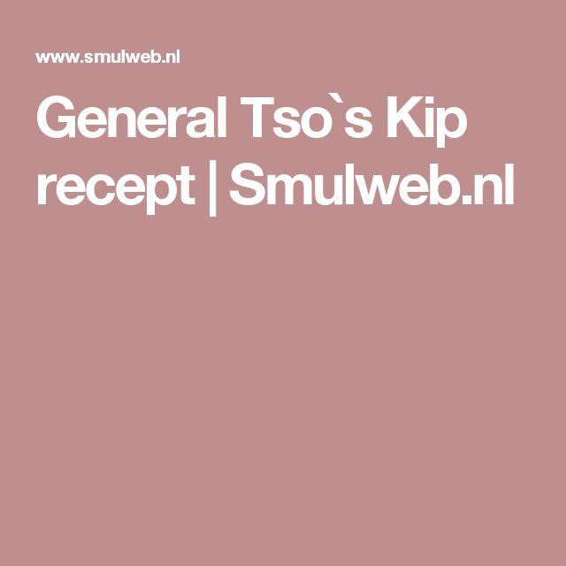 General Tso`s Kip recept | Smulweb.nl