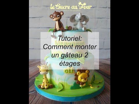 Tutoriel: Comment faire un gâteau 2 étages - YouTube