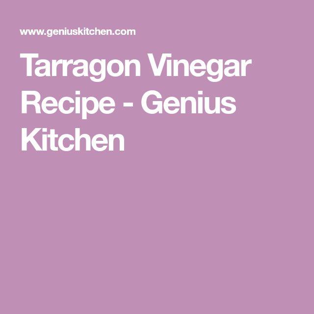 Tarragon Vinegar Recipe - Genius Kitchen