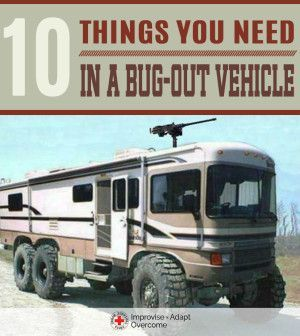 10 Things you need in a bug-out vehicle