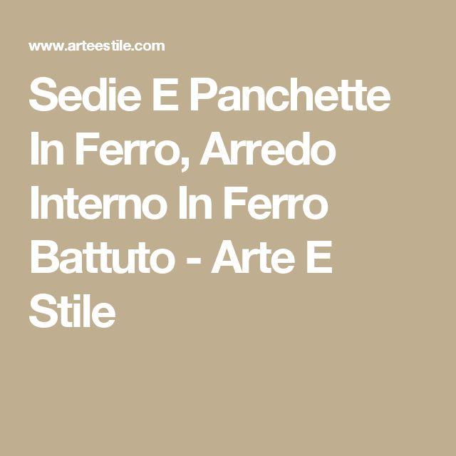 Sedie E Panchette In Ferro, Arredo Interno In Ferro Battuto - Arte E ...