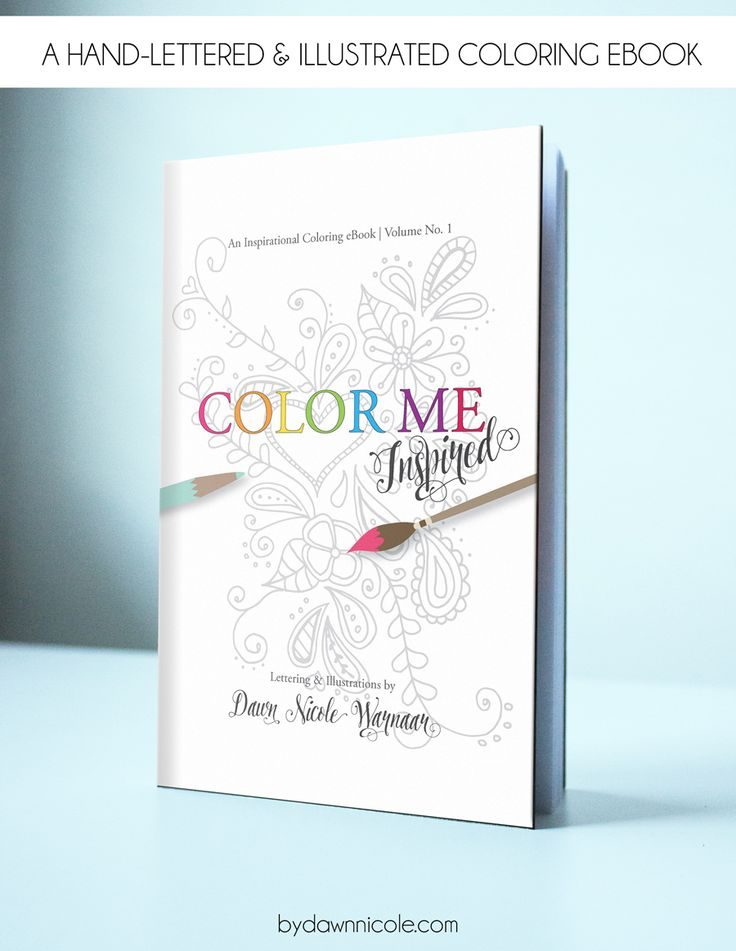 Color Me Inspired A Hand Lettered And Illustrated Coloring EBook For Adults