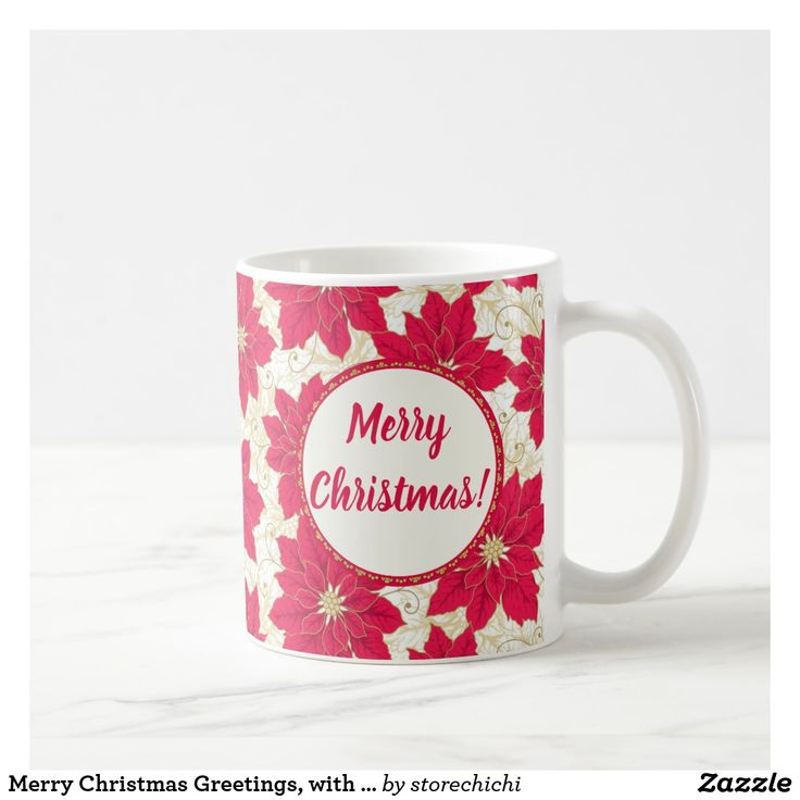 Merry Christmas Greetings, with Red Poinsettias Coffee Mug