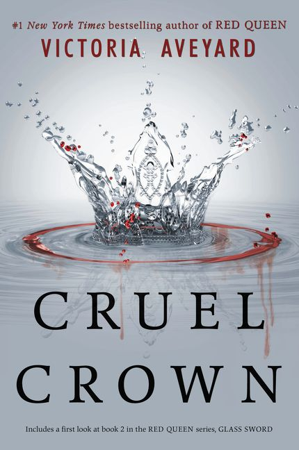Cruel Crown by Victoria Aveyard • January 5, 2016 • HarperTeen https://www.goodreads.com/book/show/25944381-cruel-crown