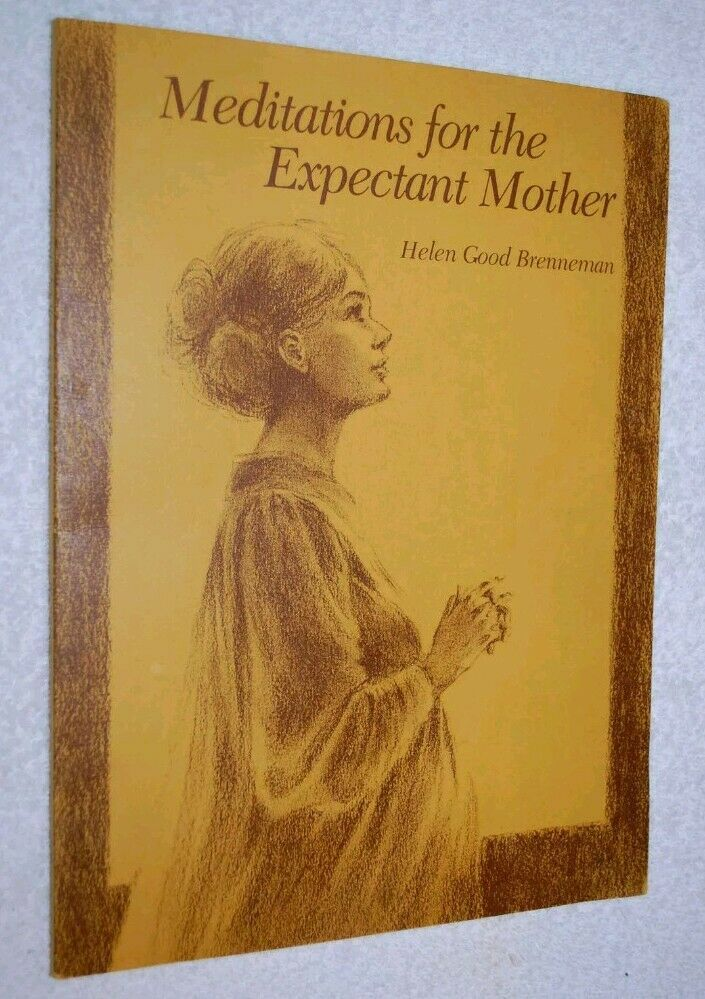 Meditations for the Expectant Mother Bible based Inspiration