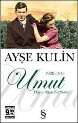 umut - ayse kulin - everest yayinlari  http://www.idefix.com/kitap/umut-ayse-kulin/tanim.asp