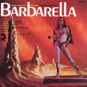 YOUNG LOVERS / BARBARELLA THE HIT SONGS OF THE  WILD MOVIE...