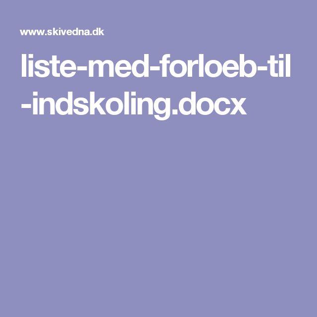 liste-med-forloeb-til-indskoling.docx