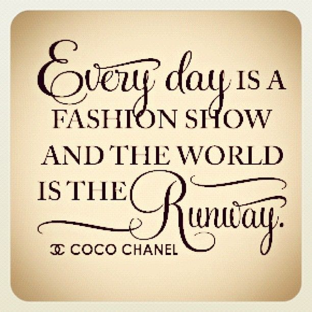 25 Best Fashion Style Quotes On Pinterest Coco Channel