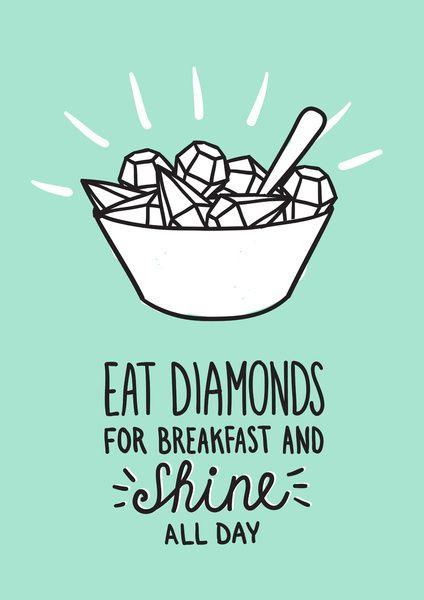 Diamonds quote Art Print by Lienke Raben | Society6