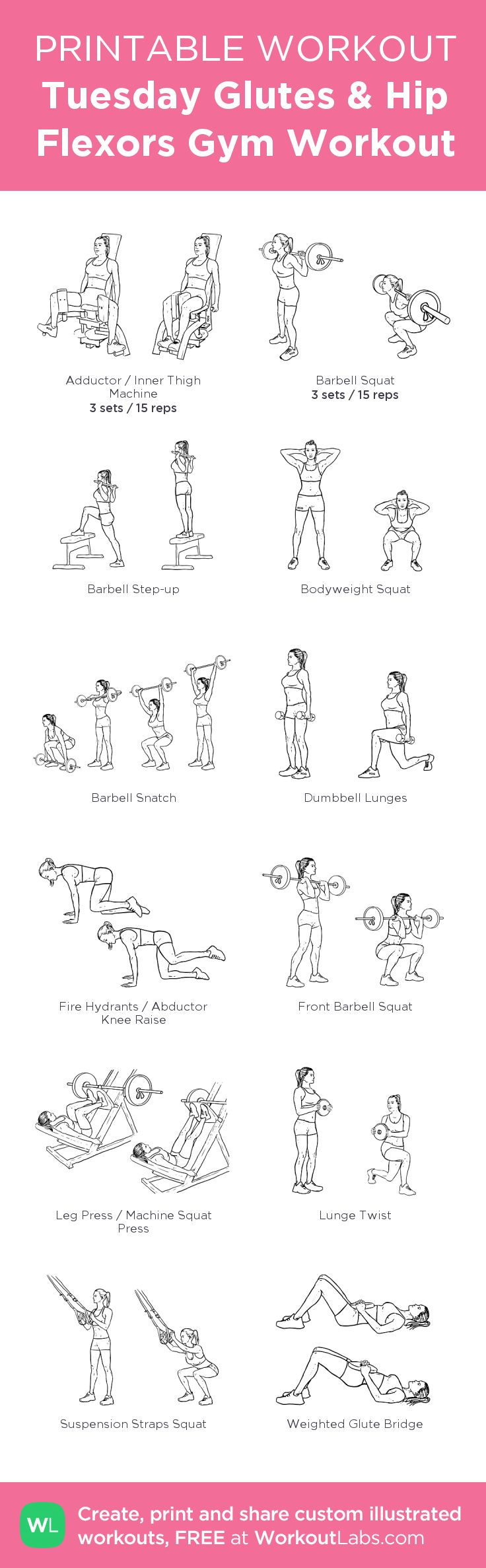 Tuesday Glutes & Hip Flexors Gym Workout:my visual workout created at WorkoutLabs.com • Click through to customize and download as a FREE PDF! #customworkout