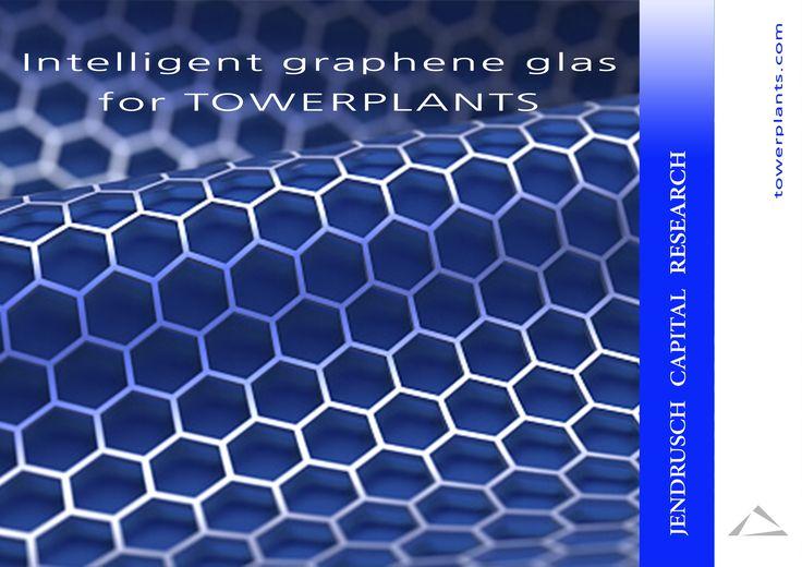Intelligent graphene glas for TOWERPLANTS