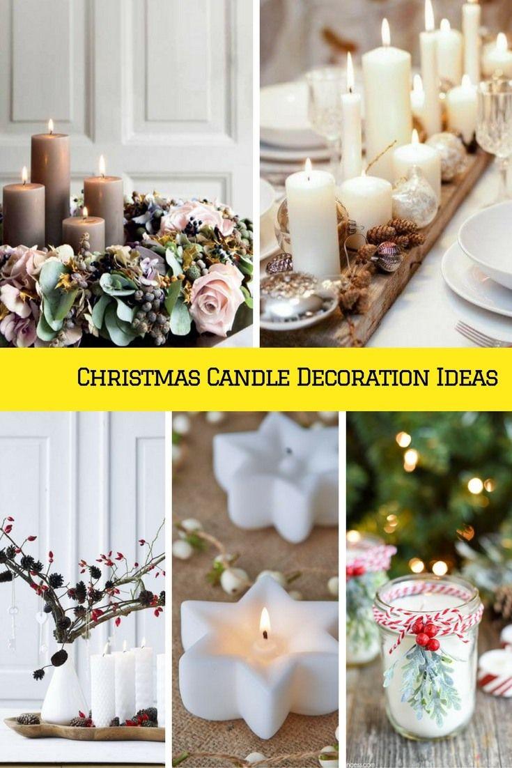 Christmas candles wonderful christmas candle decoration ideas - Christmas Candle Decoration Ideas