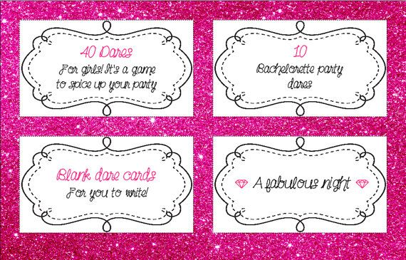 Dares for girls!  Dares for bachelorette party!  Dares for Hen Party!