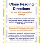 This product includes two sets of directions for doing a close reading of any text.  One set works with a piece of literature, and asks students to summarize, annotate for key elements (character, motivation, literary devices, inferences, questions, etc.), and complete a metacognitive sentence starter to show student's thinking, among other things. This also allows you to insert a theme strand on which you are currently focusing.