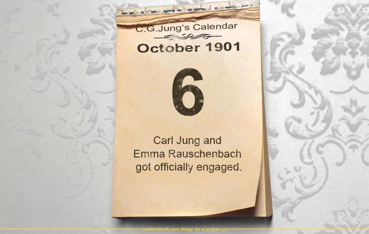 6 October 1901: Carl Jung and Emma Rauschenbach got officially engaged.