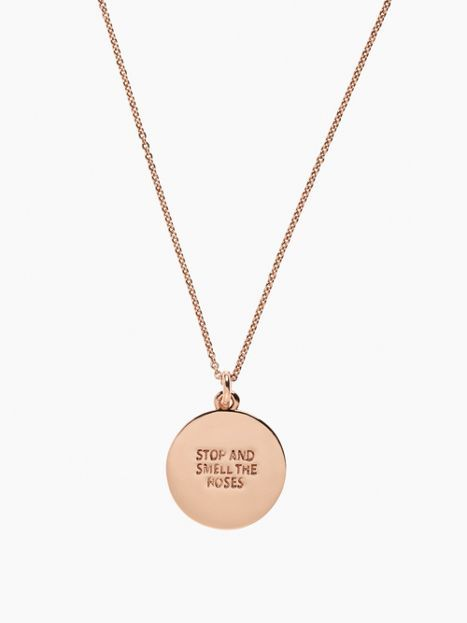 stop and smell the roses necklace. a great reminded to wear all of the time.