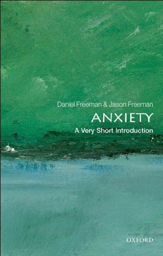Anxiety: A Very Short Introduction by Daniel Freeman. $5.84. Publisher: OUP Oxford (May 30, 2012). Author: Daniel Freeman. 177 pages
