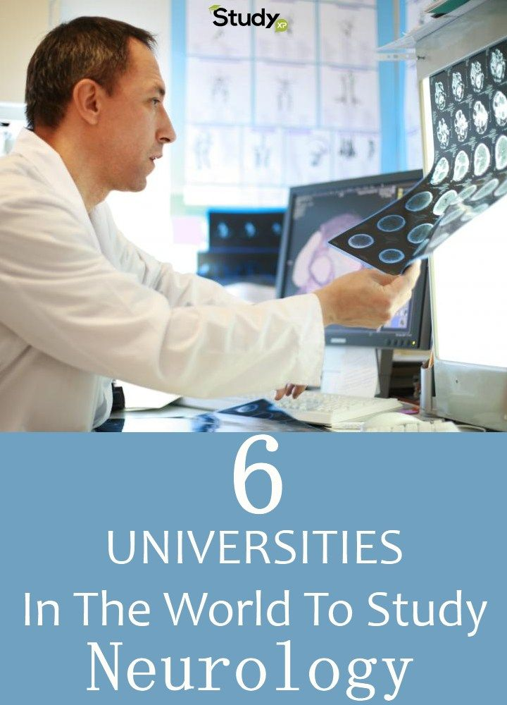 Top 6 Universities In The World To Study Neurology