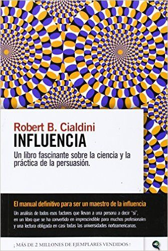 Influencia: Amazon.es: Robert Cialdini: Libros