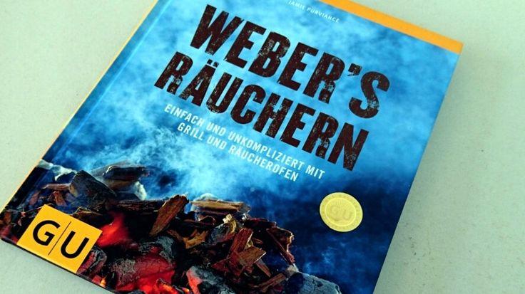 """""""Weber´s Räuchern"""" das Grillbuch von Jamie Purviance aus der Weber Reihe zeigt wie du mit Rauch dein Essen veredelst und geschmacklich nach vorn bringst!"""
